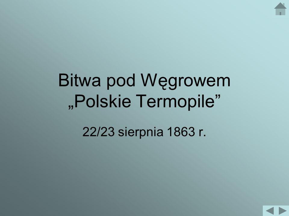"""Bitwa pod Węgrowem """"Polskie Termopile"""