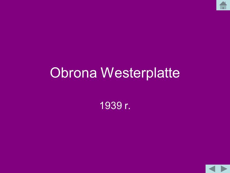 Obrona Westerplatte 1939 r.
