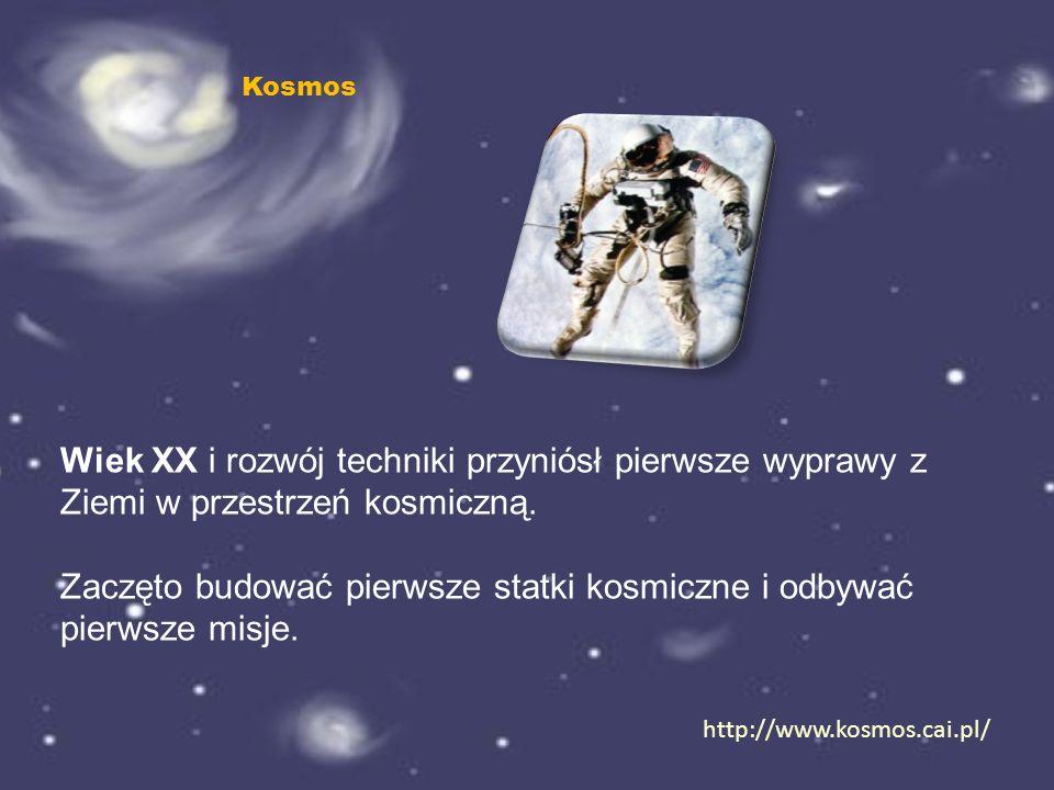 Zaczęto budować pierwsze statki kosmiczne i odbywać pierwsze misje.