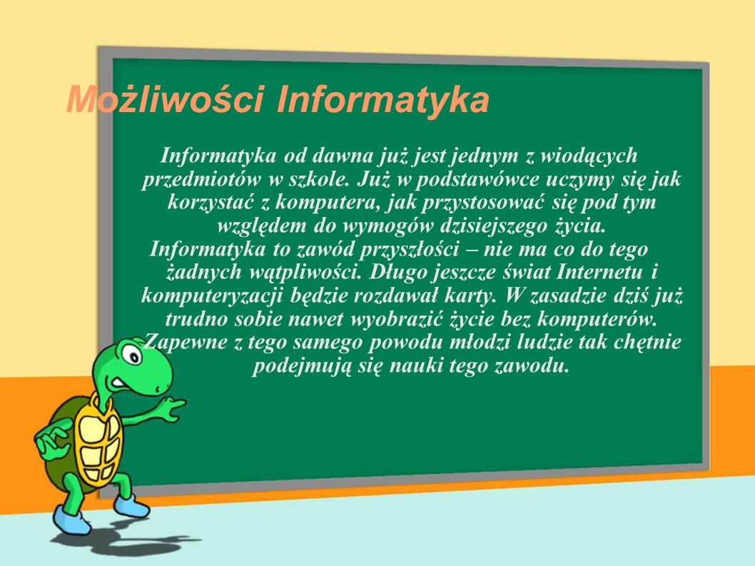 Możliwości Informatyka