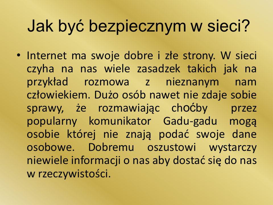 Jak być bezpiecznym w sieci