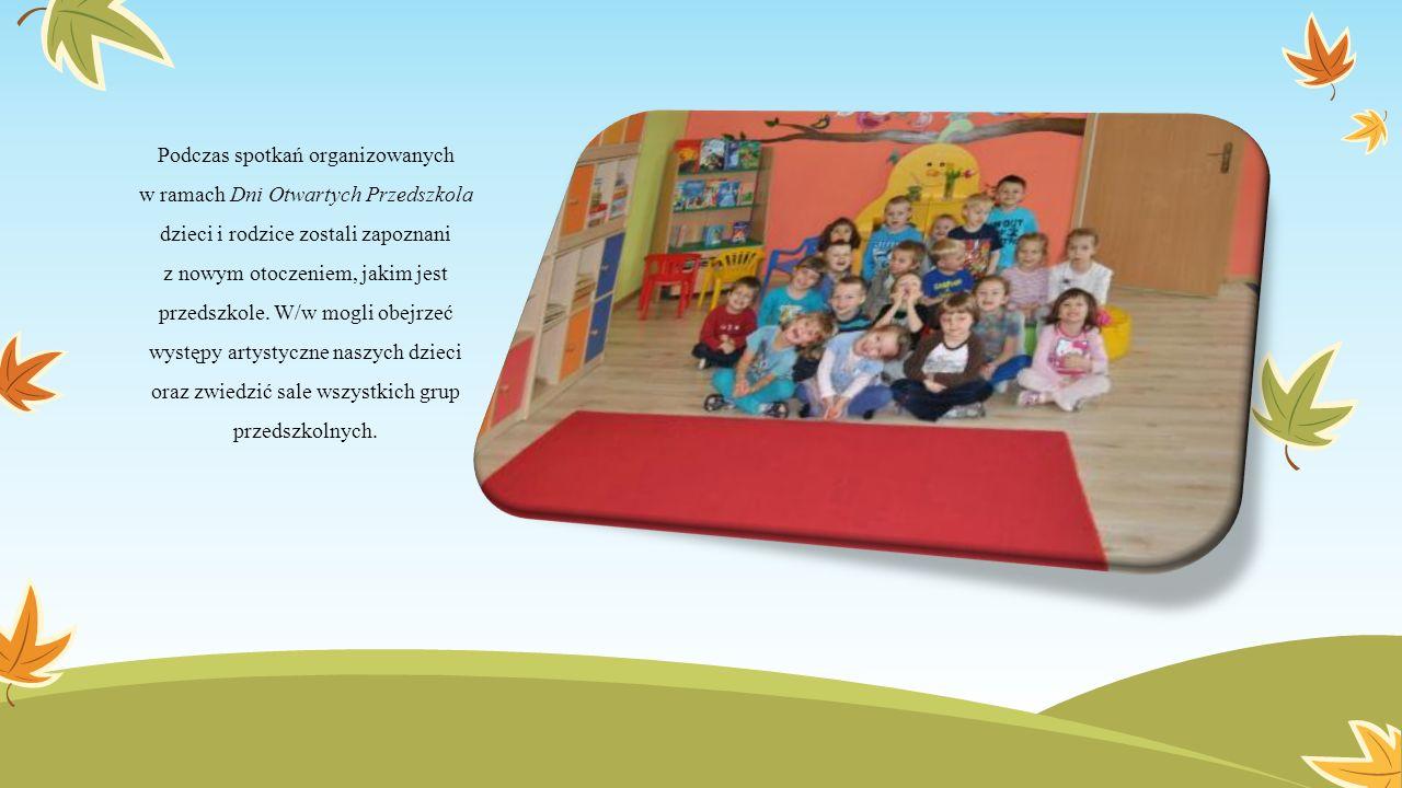 Podczas spotkań organizowanych w ramach Dni Otwartych Przedszkola dzieci i rodzice zostali zapoznani z nowym otoczeniem, jakim jest przedszkole.