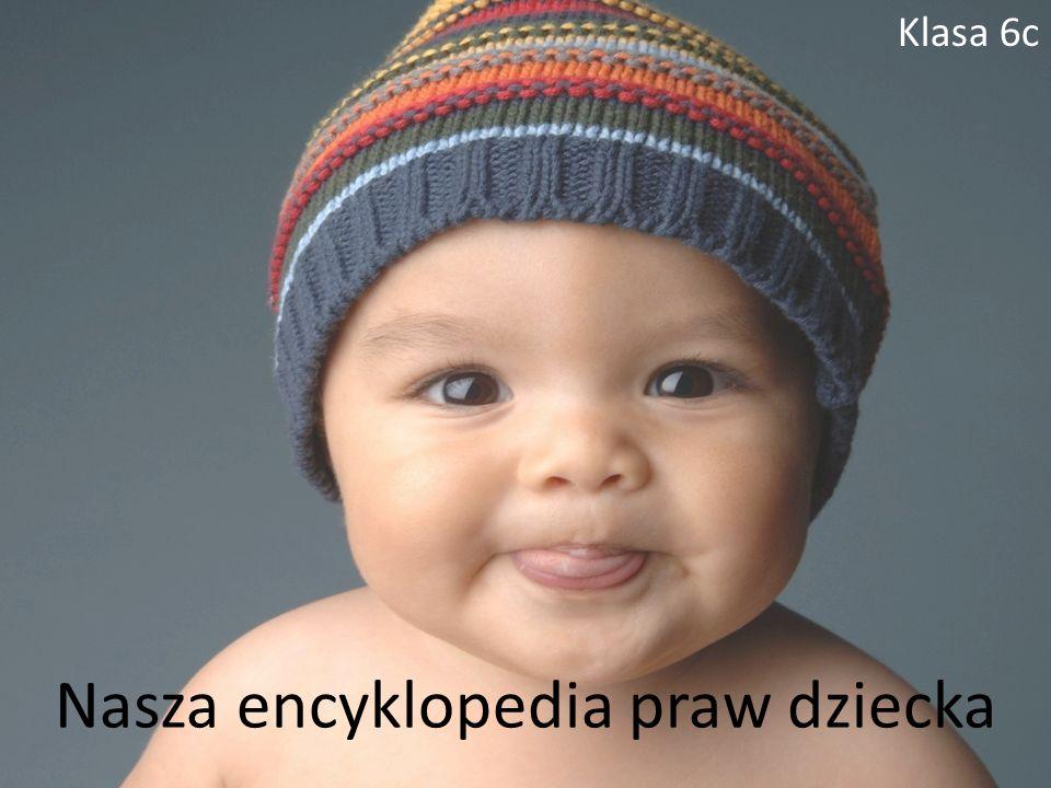 Nasza encyklopedia praw dziecka