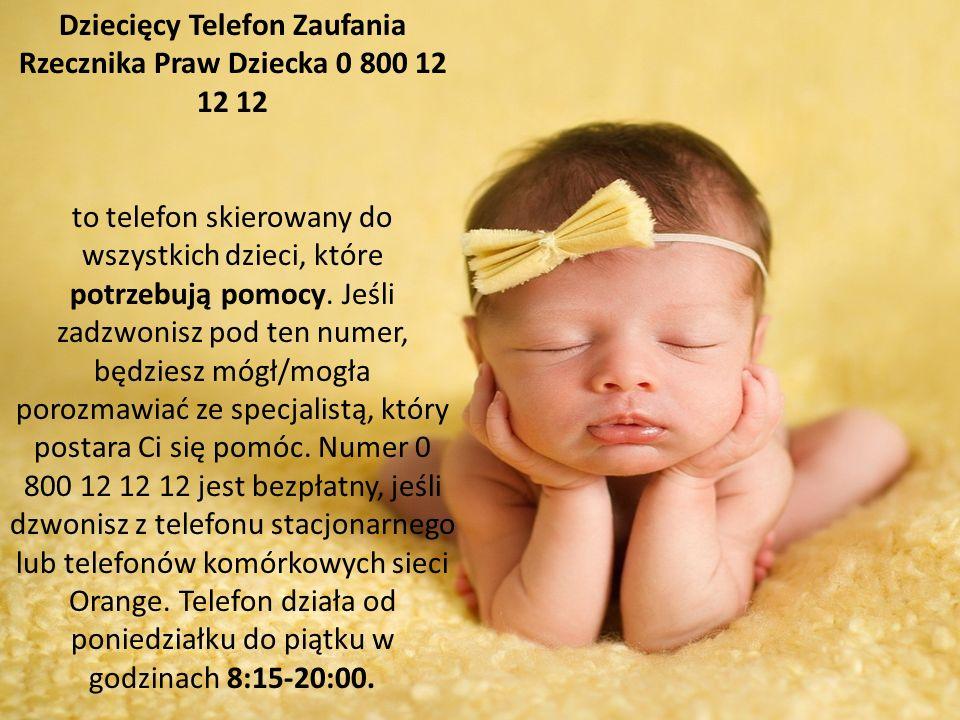 Dziecięcy Telefon Zaufania Rzecznika Praw Dziecka 0 800 12 12 12