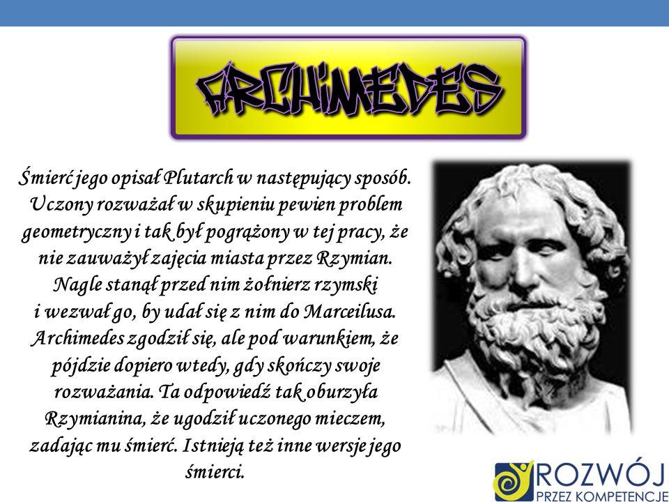 Śmierć jego opisał Plutarch w następujący sposób