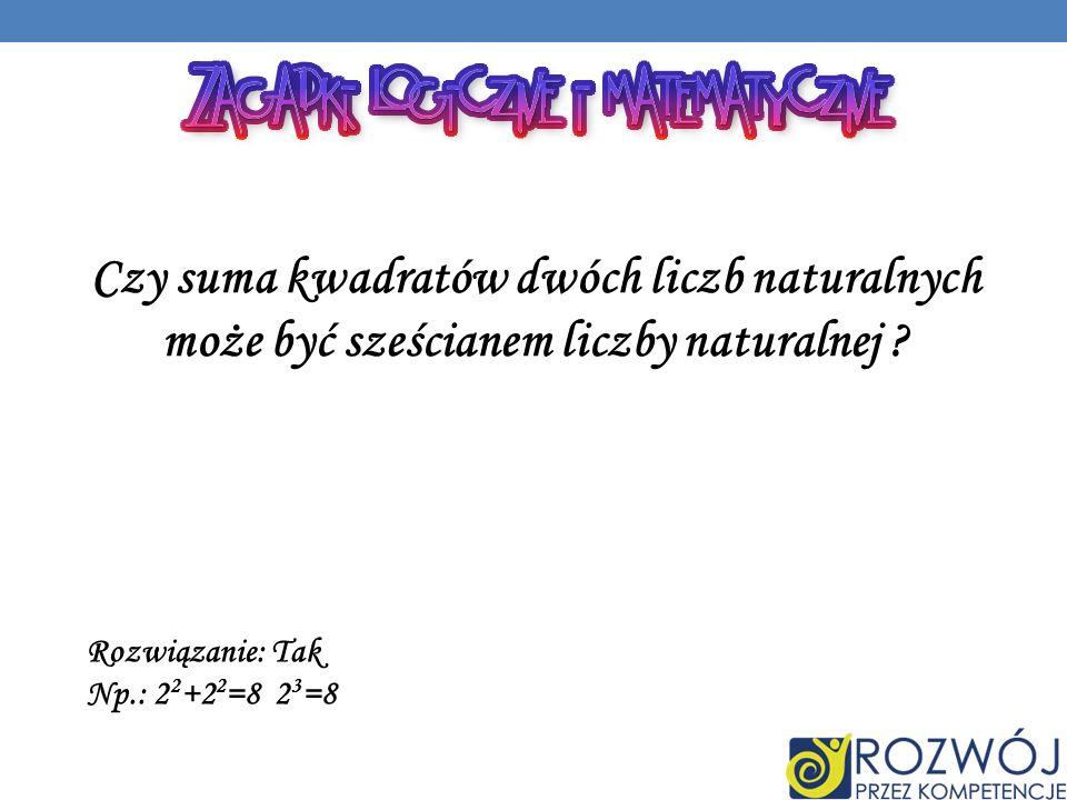 Czy suma kwadratów dwóch liczb naturalnych może być sześcianem liczby naturalnej