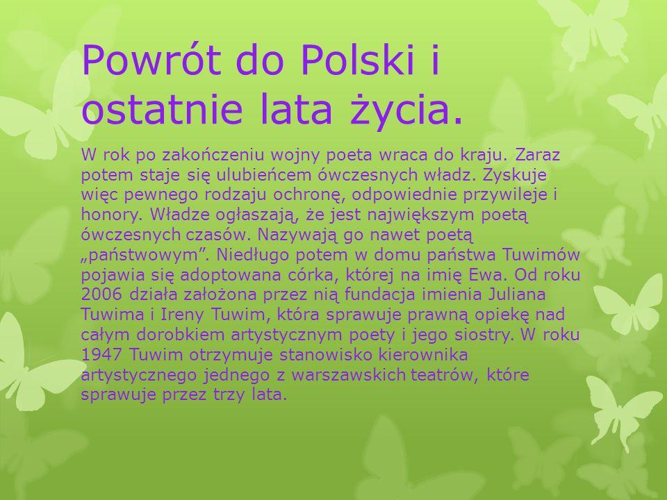 Powrót do Polski i ostatnie lata życia.