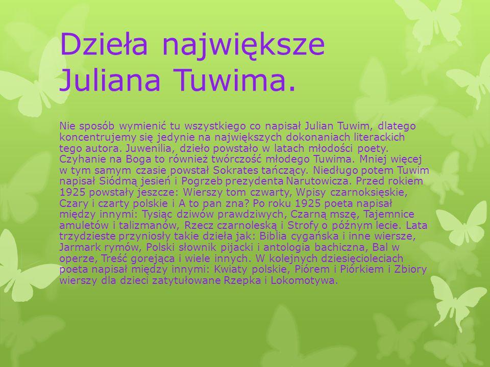 Dzieła największe Juliana Tuwima.