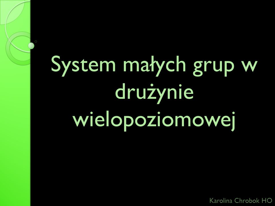 System małych grup w drużynie wielopoziomowej