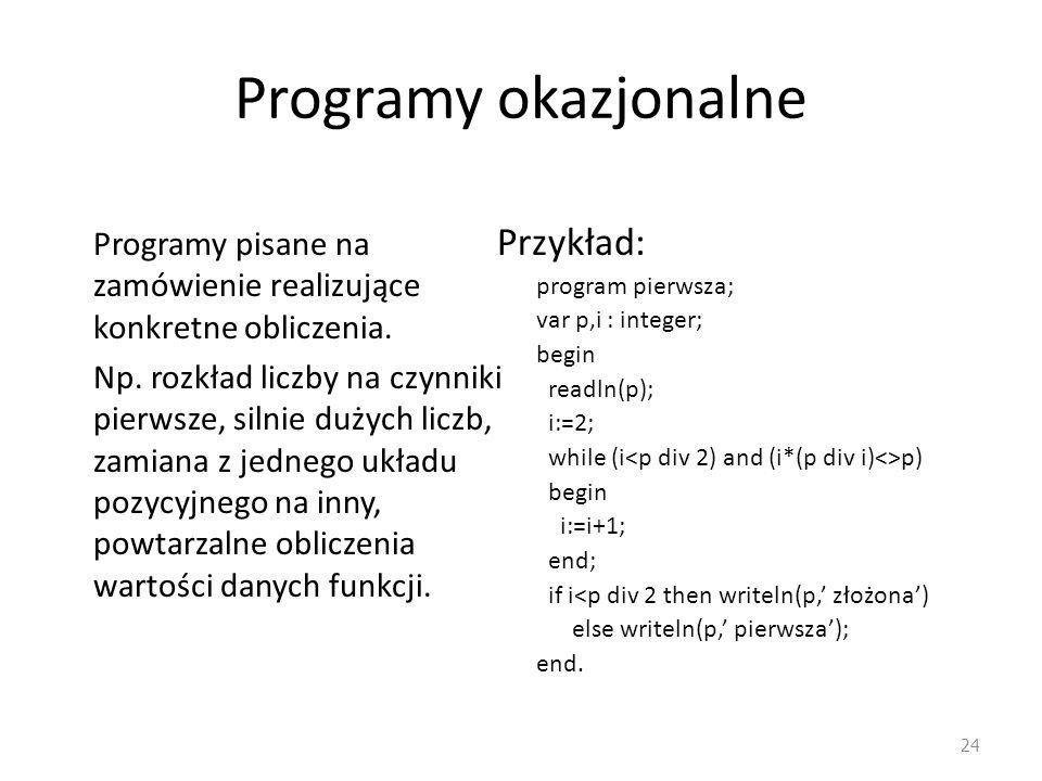 Programy okazjonalne Przykład: