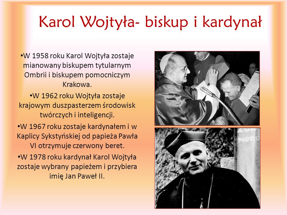 Karol Wojtyła- biskup i kardynał