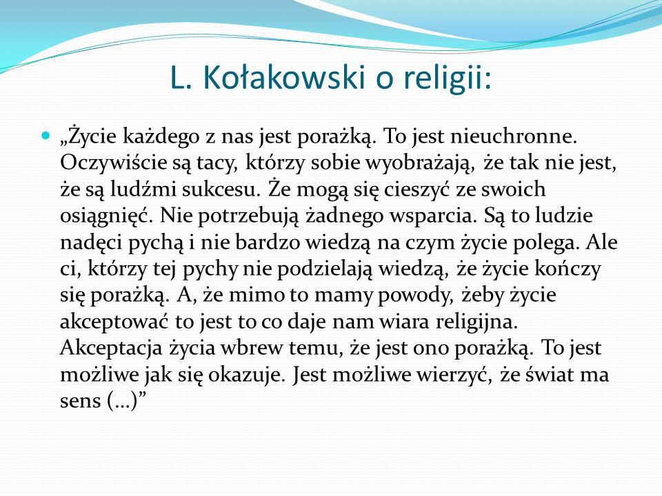 L. Kołakowski o religii: