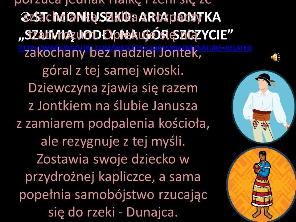 """St. Moniuszko: Aria Jontka """"Szumią jodły na gór szczycie http://www"""