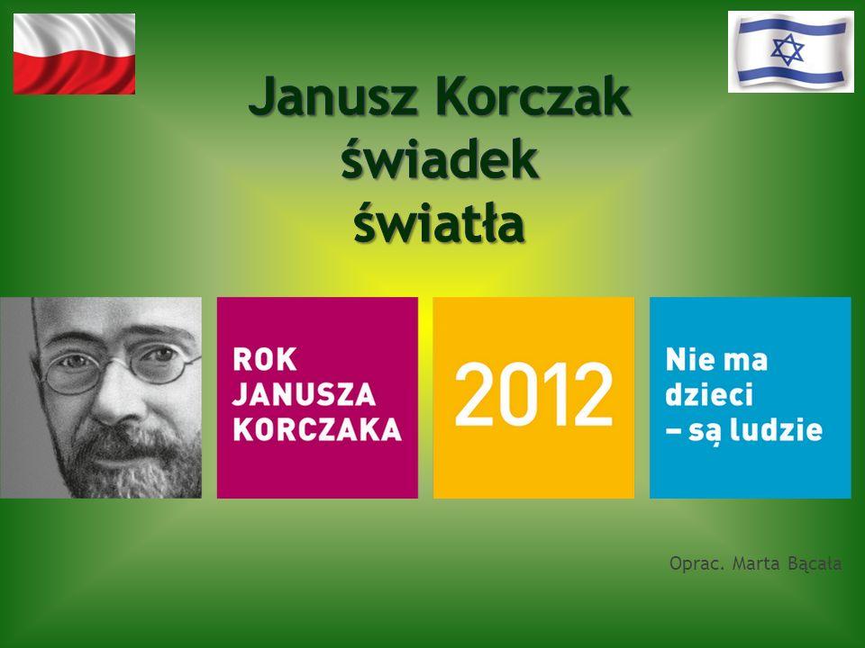Janusz Korczak świadek światła