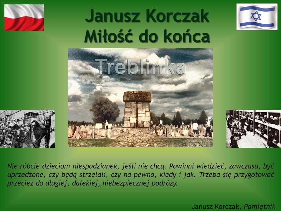 Janusz Korczak Miłość do końca