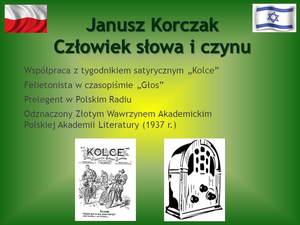 Janusz Korczak Człowiek słowa i czynu
