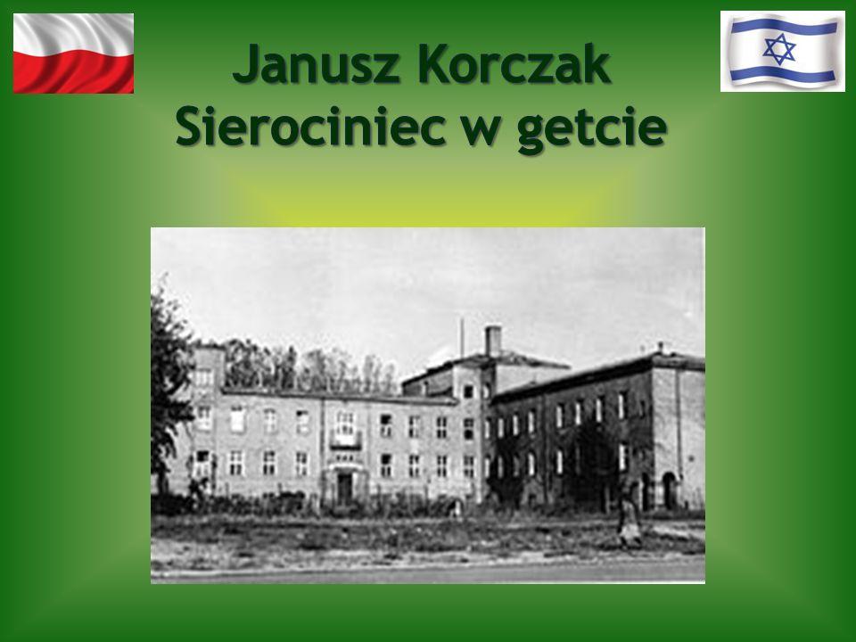 Janusz Korczak Sierociniec w getcie