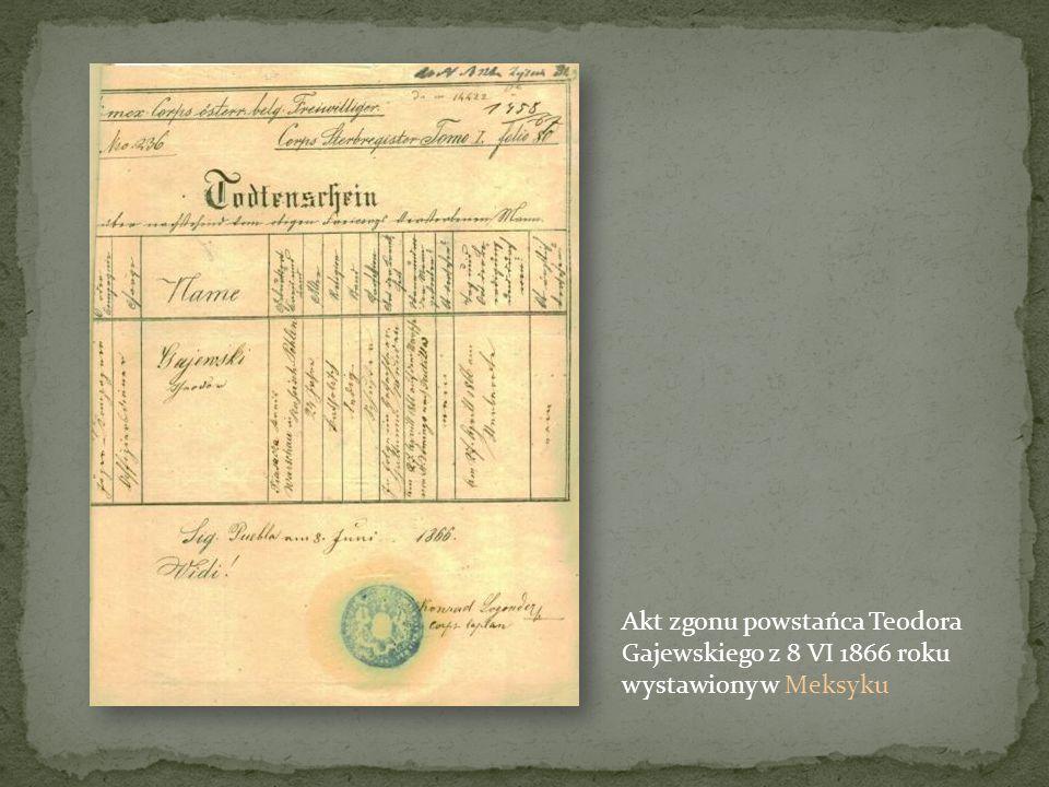 Akt zgonu powstańca Teodora Gajewskiego z 8 VI 1866 roku wystawiony w Meksyku