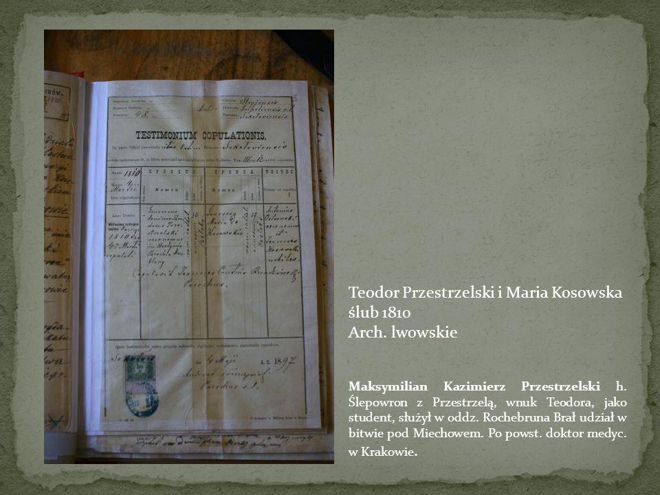 Teodor Przestrzelski i Maria Kosowska ślub 1810 Arch. lwowskie