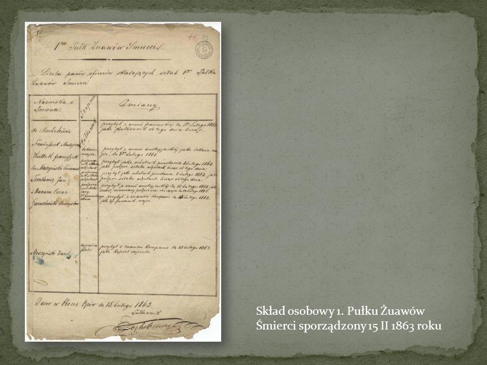 Skład osobowy 1. Pułku Żuawów Śmierci sporządzony 15 II 1863 roku