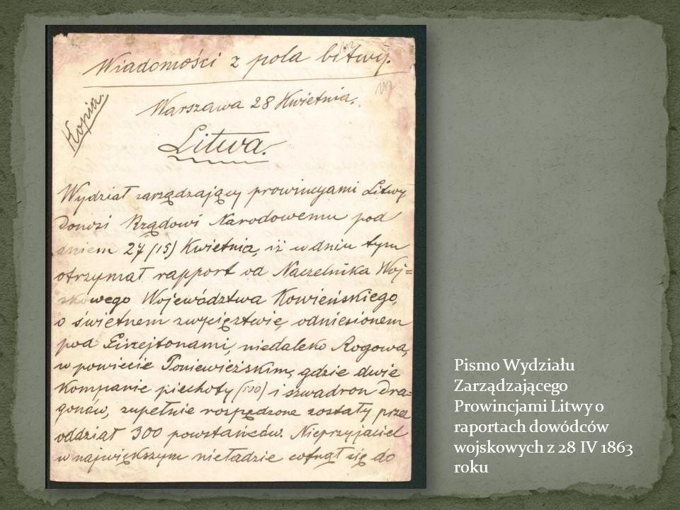 Pismo Wydziału Zarządzającego Prowincjami Litwy o raportach dowódców wojskowych z 28 IV 1863 roku
