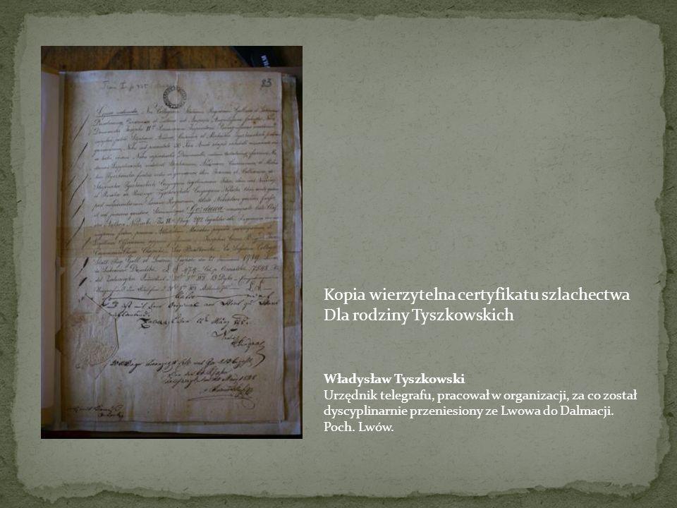 Kopia wierzytelna certyfikatu szlachectwa Dla rodziny Tyszkowskich