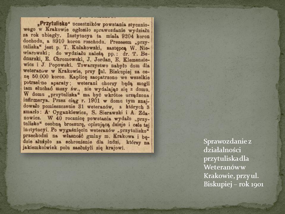 Sprawozdanie z działalności przytuliska dla Weteranów w Krakowie, przy ul. Biskupiej – rok 1901