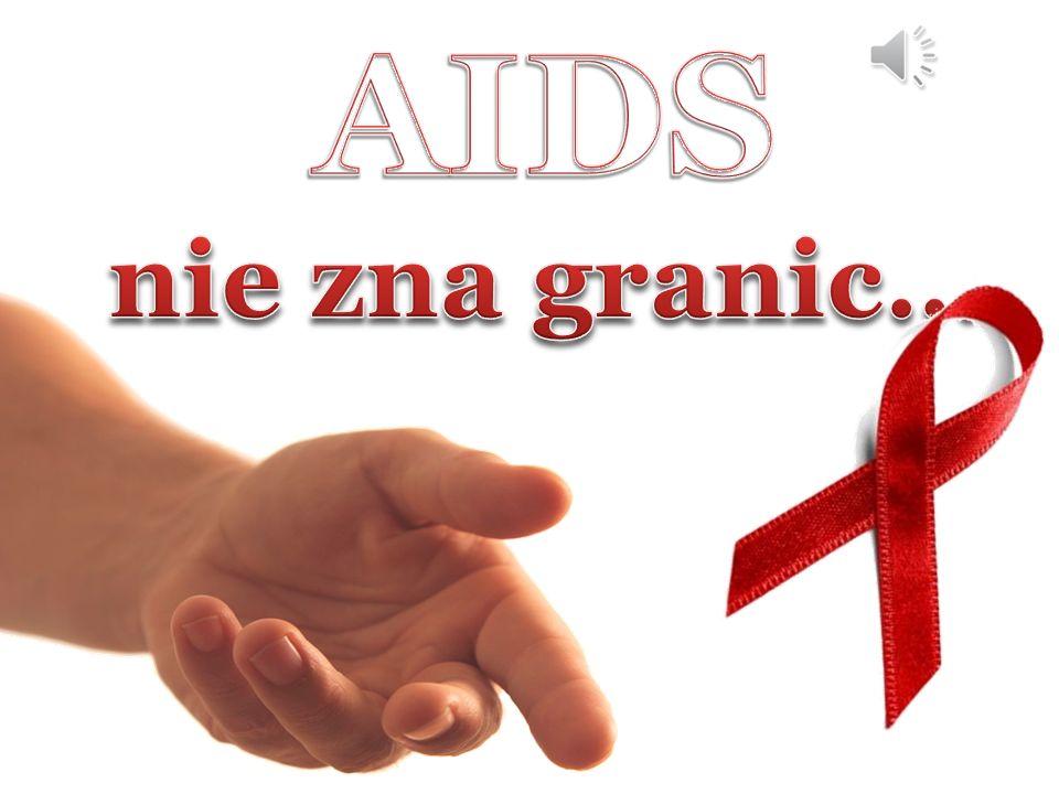 AIDS nie zna granic…
