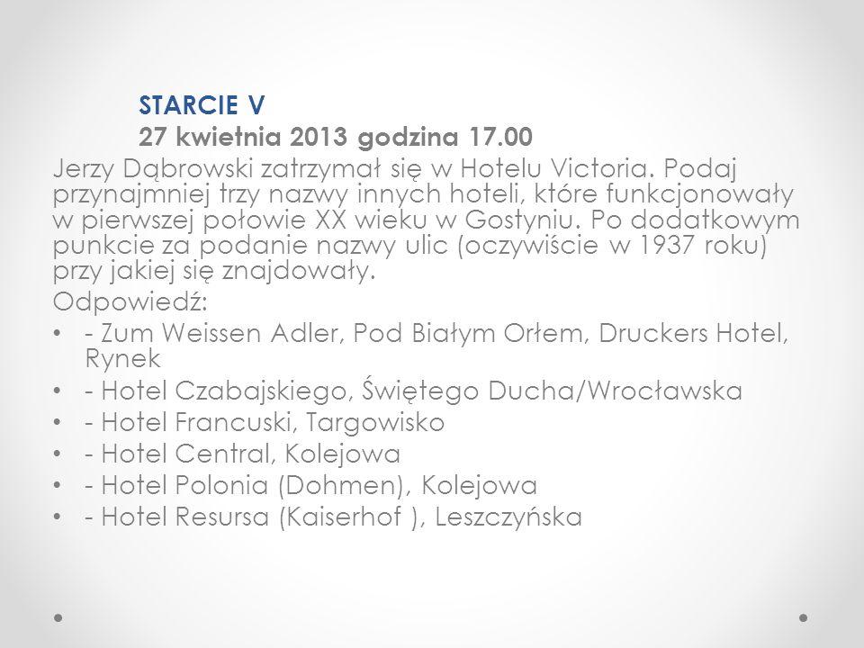 STARCIE V 27 kwietnia 2013 godzina 17.00.