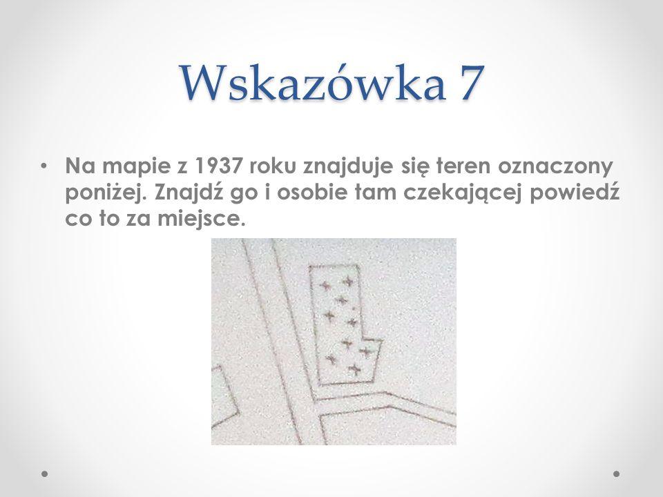 Wskazówka 7 Na mapie z 1937 roku znajduje się teren oznaczony poniżej.