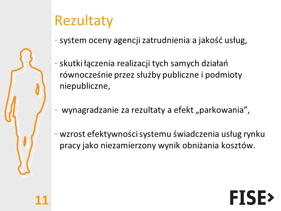 Rezultaty system oceny agencji zatrudnienia a jakość usług,