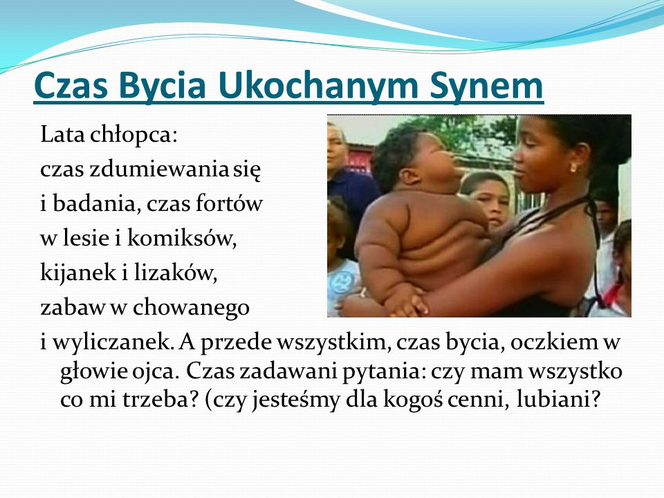 Czas Bycia Ukochanym Synem