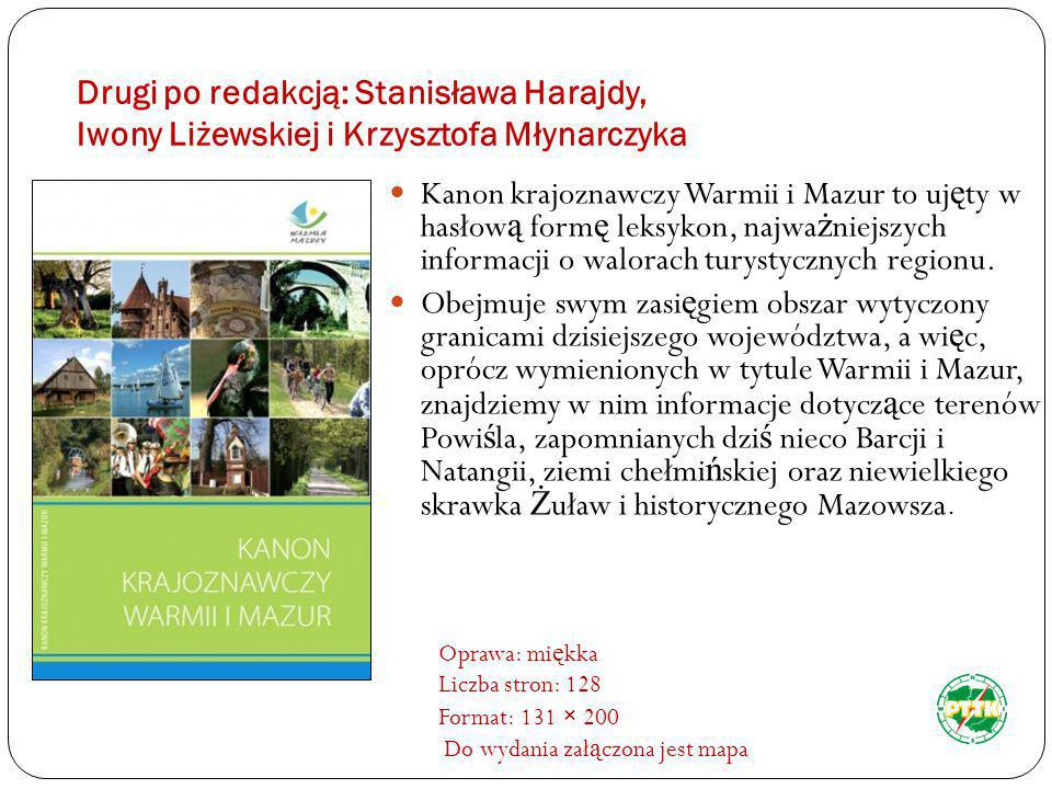 Drugi po redakcją: Stanisława Harajdy, Iwony Liżewskiej i Krzysztofa Młynarczyka