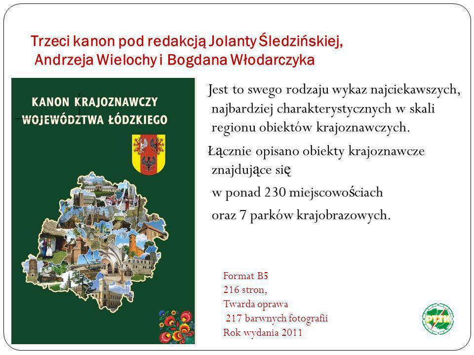 Trzeci kanon pod redakcją Jolanty Śledzińskiej, Andrzeja Wielochy i Bogdana Włodarczyka