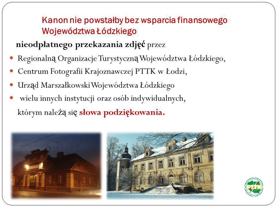 Kanon nie powstałby bez wsparcia finansowego Województwa Łódzkiego