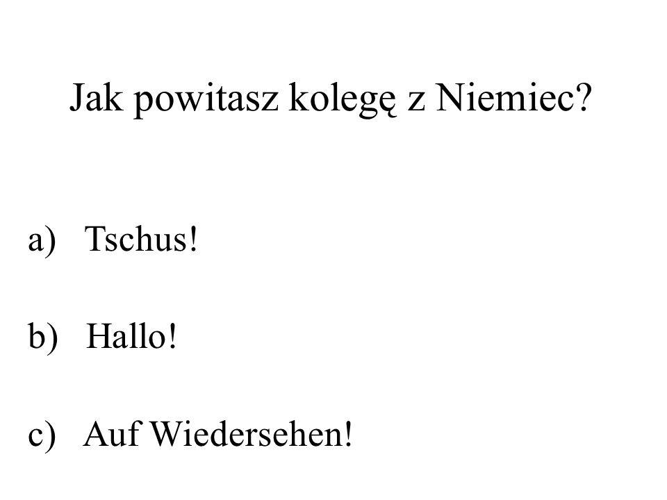 Jak powitasz kolegę z Niemiec