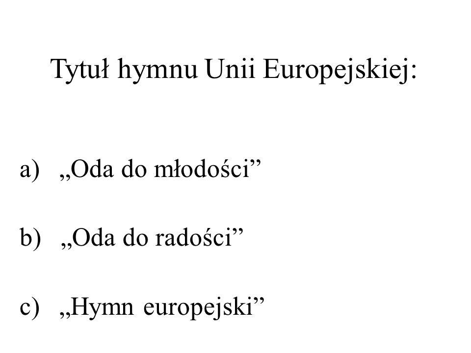 Tytuł hymnu Unii Europejskiej: