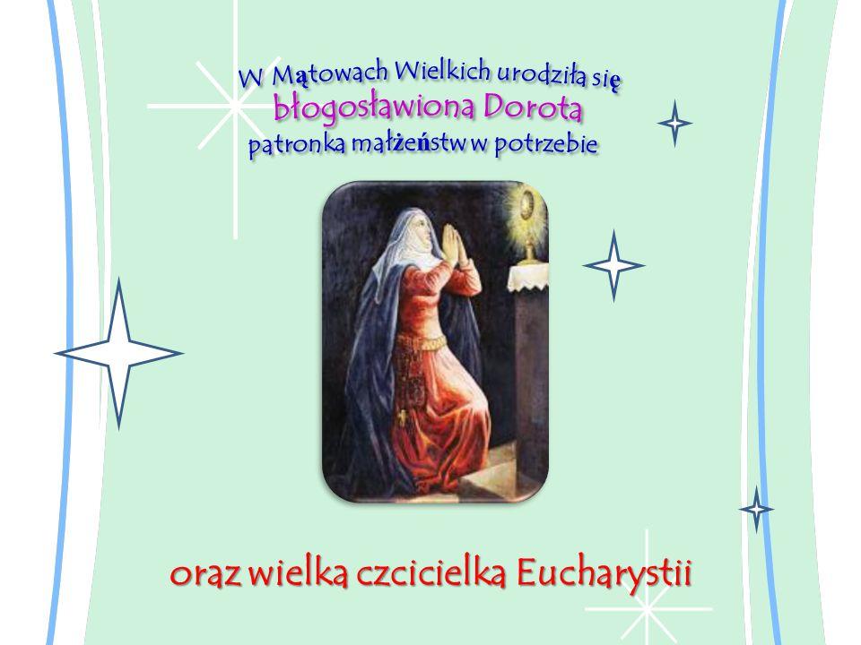 oraz wielka czcicielka Eucharystii