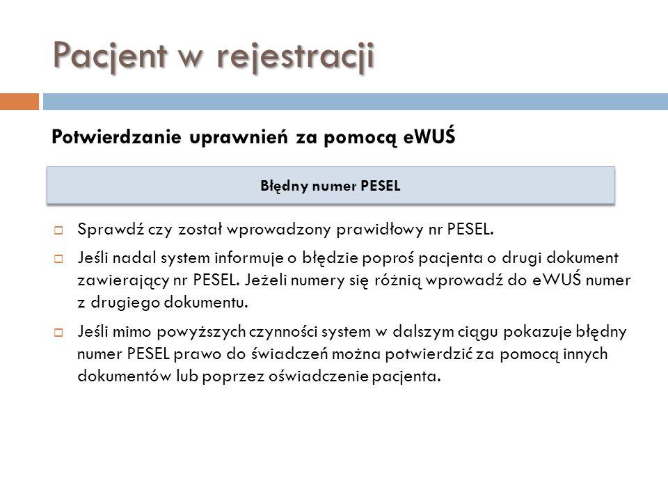 Pacjent w rejestracji Potwierdzanie uprawnień za pomocą eWUŚ