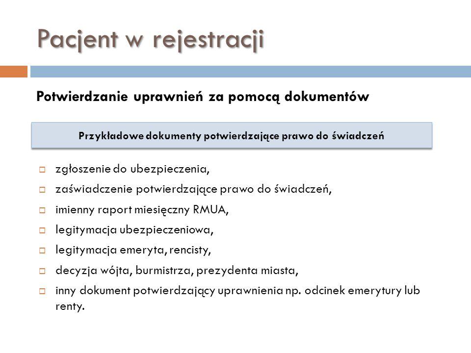 Przykładowe dokumenty potwierdzające prawo do świadczeń