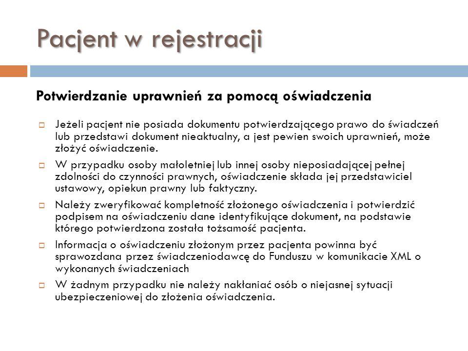 Pacjent w rejestracji Potwierdzanie uprawnień za pomocą oświadczenia