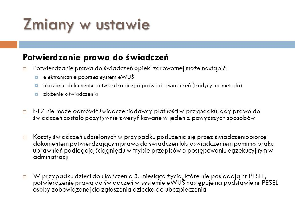Zmiany w ustawie Potwierdzanie prawa do świadczeń 2011-03-24