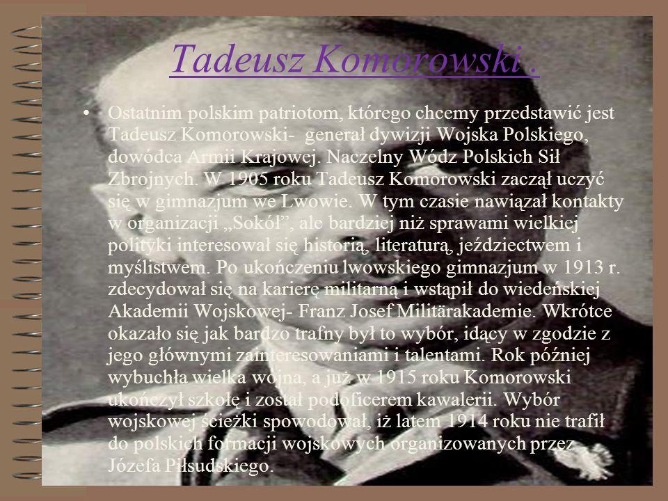 Tadeusz Komorowski .