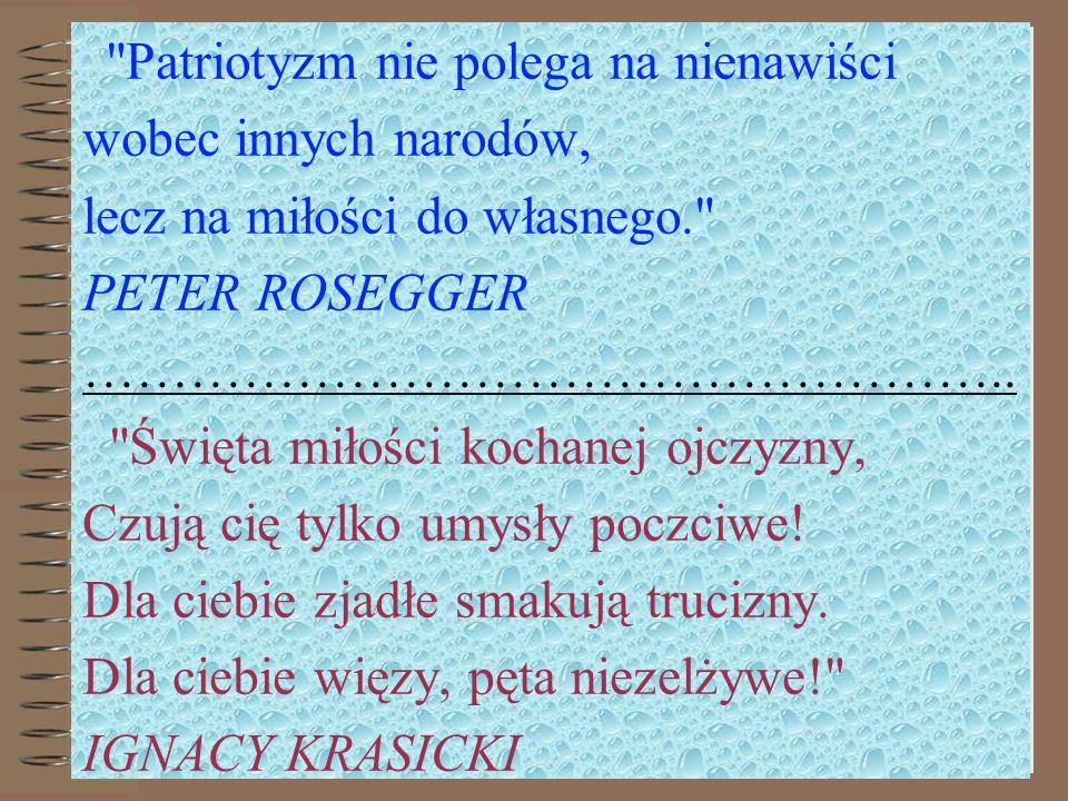 lecz na miłości do własnego. PETER ROSEGGER ……………………………………………..