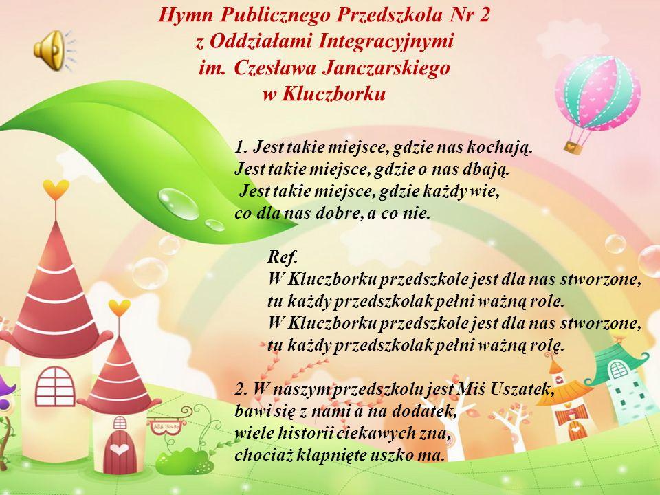 Hymn Publicznego Przedszkola Nr 2 z Oddziałami Integracyjnymi