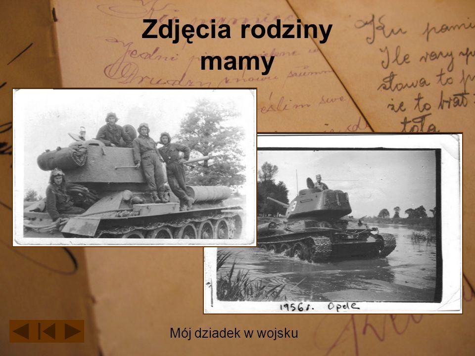 Zdjęcia rodziny mamy Mój dziadek w wojsku