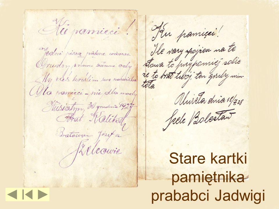 Stare kartki pamiętnika prababci Jadwigi
