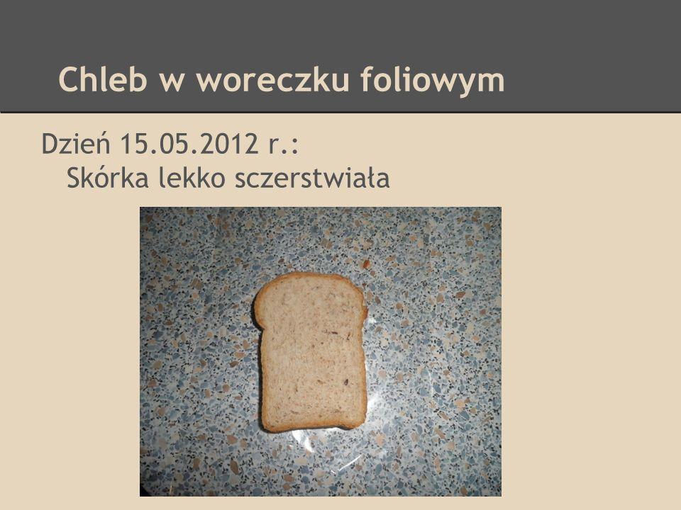Chleb w woreczku foliowym