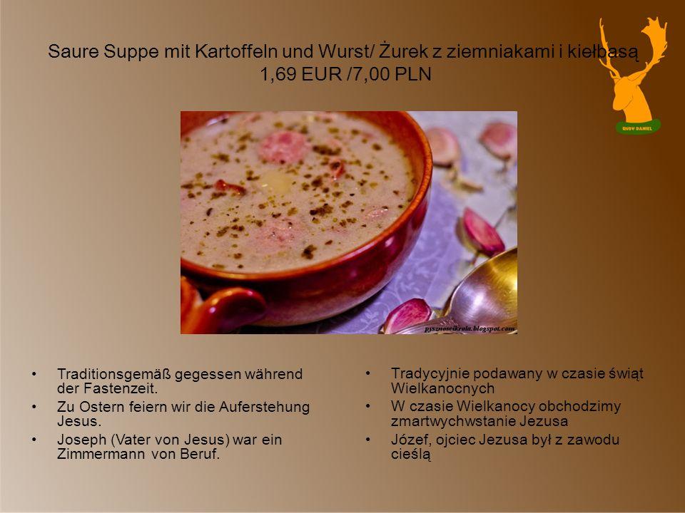 Saure Suppe mit Kartoffeln und Wurst/ Żurek z ziemniakami i kiełbasą 1,69 EUR /7,00 PLN