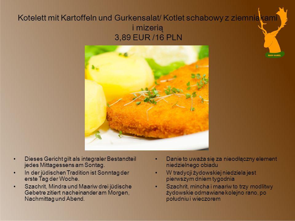 Kotelett mit Kartoffeln und Gurkensalat/ Kotlet schabowy z ziemniakami i mizerią 3,89 EUR /16 PLN